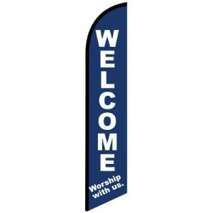 Welcome Worship with us Feather Flag Banner for church For Outdoors & Indoors CFF-5763- Advertising Banner Flag - Swooper Flag